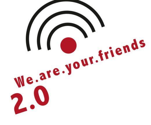 Ein WLan Empfangssymbol unter dem We are your friends 2 Punkt 0 steht