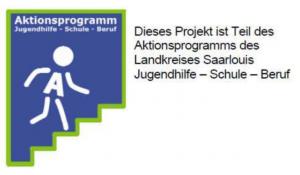 Dieses Projekt ist Teil des Aktionsprogramms des Landkreises Saarlouis Jugendhilfe - Schule - Beruf